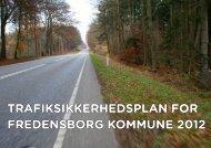 TRAFIKSIKKERHEDSPLAN FOR FREDENSBORG KOMMUNE 2012