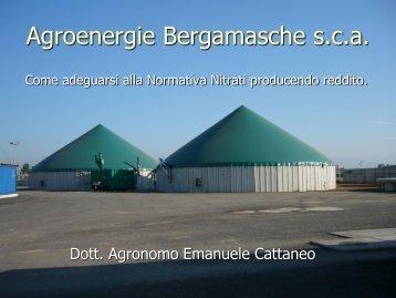 Agroenergie Bergamasche s.c.a - Come adeguarsi alla ... - Ersaf