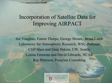 Incorporation of Satellite Data for Improving AIRPACT
