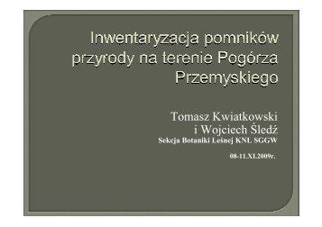 Inwentaryzacja pomników przyrody na terenie Pogórza Przemyskiego