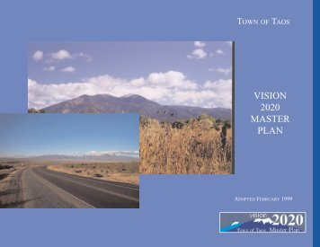 VISION 2020 MASTER PLAN - The Town Of Taos