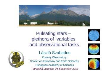 Pulsating stars – plethora of variables and observational tasks
