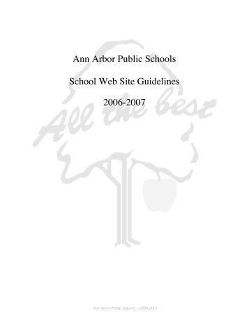 Ann Arbor Public Schools School Web Site Guidelines 2006-2007