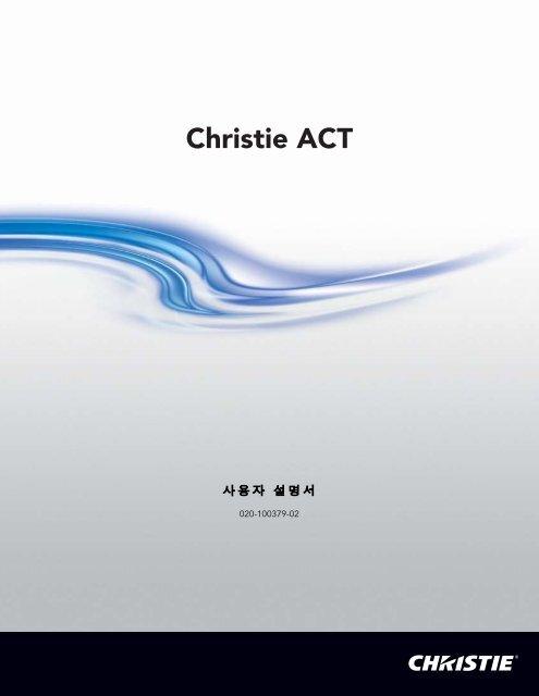 Christie ACT - Christie Digital Systems