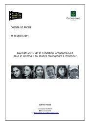 Les lauréats 2010 de la Fondation Groupama Gan pour le Cinéma