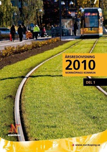 Årsredovisning 2010 - Norrköpings kommun