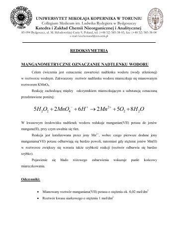 Nr 6 Manganometryczne oznaczanie nadtlenku wodoru - Katedra i ...