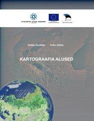 KARTOGRAAFIA ALUSED - Riiklik Eksami ja Kvalifikatsioonikeskus