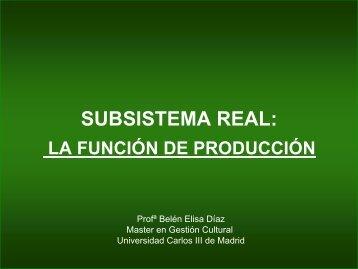 la función de producción - Carlos III Máster en Gestión Cultural