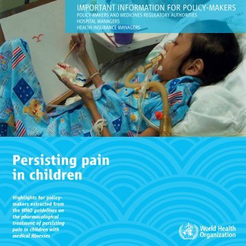 Persisting Pain in Children: Important Information for Policy Makers