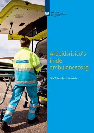 Arbeidsrisico's in de ambulancezorg - Inspectie SZW