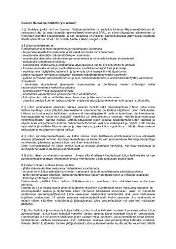 Suomen Radioamatööriliitto ry:n säännöt 1 § Yhdistys, jonka ... - Sral