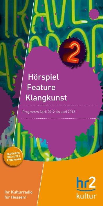 Hörspiel Feature Klangkunst - Hessischer Rundfunk