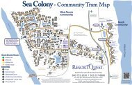Sea Colony Tram Map - ResortQuest Real Estate on