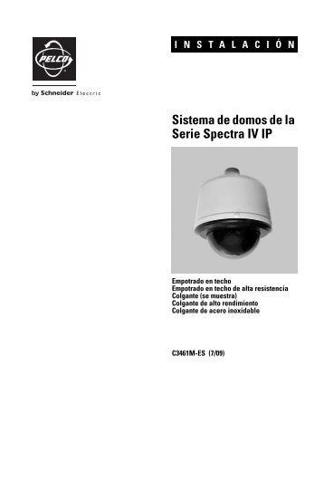 Sistema de domos de la Serie Spectra IV IP - Schneider Electric