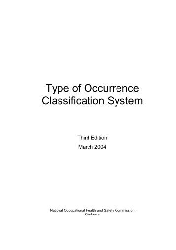 Type of Occurrence Classification System - Safe Work Australia