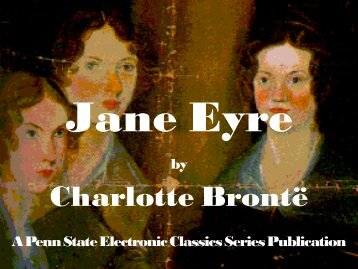 Jane Eyre - Pennsylvania State University