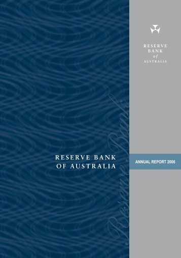 Reserve Bank of Australia Annual Report 2006 - Polymer Bank ...