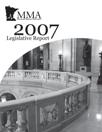 Legislative Report 2007 - Minnesota Medical Association