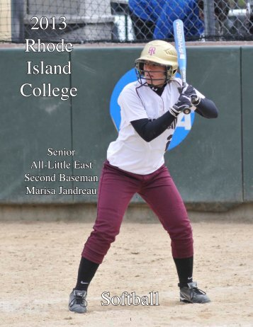 2013 Softball Media Guide - Rhode Island College Athletics