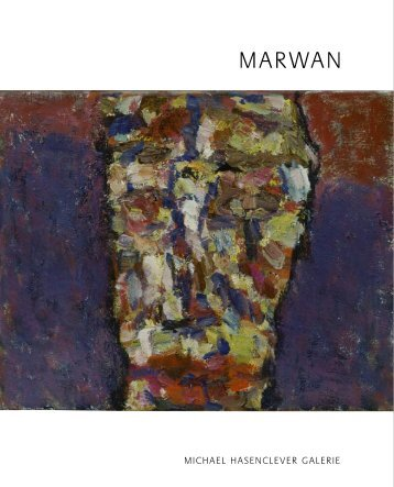 Marwan Katalog 2008.indd - Gallery Hasenclever