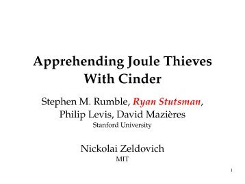 Apprehending Joule Thieves With Cinder - Stanford University