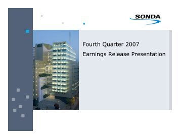 Fourth Quarter 2007 Earnings Release Presentation - Sonda