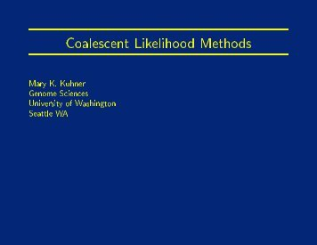 Coalescent Likelihood Methods - Molecular Evolution