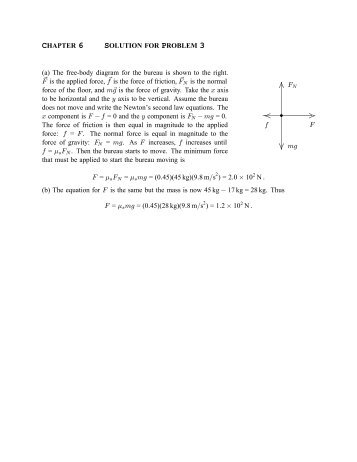 (a) The free-body diagram for the bureau is shown to the right. F is ...