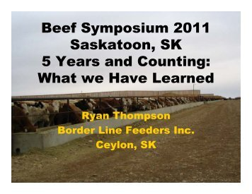 What we Have Learned - Saskatchewan Beef Conference