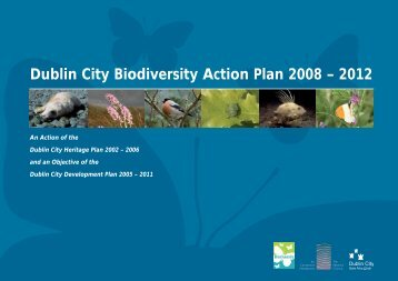 Dublin City Biodiversity Action Plan 2008 – 2012 - Dublin City Council