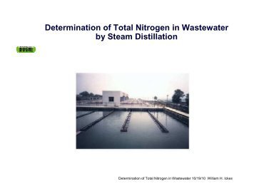 Determination of Total Nitrogen in Wastewater by Steam Distillation