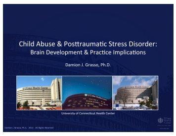 Child Abuse and Post Traumatic Stress Disorder Brain Development ...