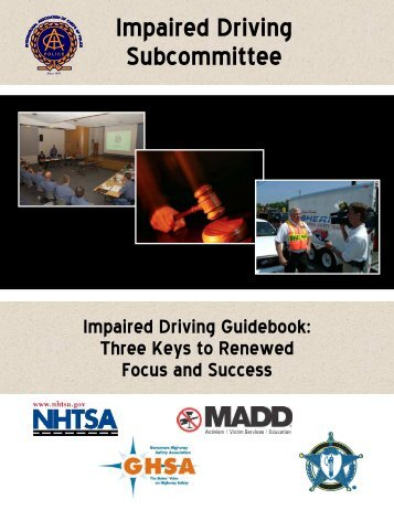 Impaired Driving Subcommittee Impaired Driving Guidebook - NHTSA