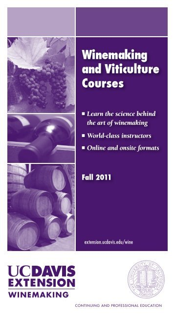 Winemaking and Viticulture Courses - UC Davis Extension