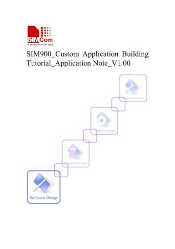 SIM900_Custom Application Building Tutorial_Application Note_V1.00
