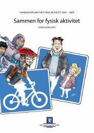 Handlingsplan for fysisk aktivitet (2005-2009) - Regjeringen.no