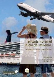 El turismo en el inicio del milenio. Una lectura crítica a tres voces