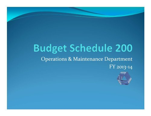 Operations & Maintenance Department FY 2013-14