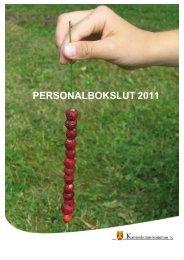 Personalbokslut 2011.pdf, 626 kB - Katrineholms kommun