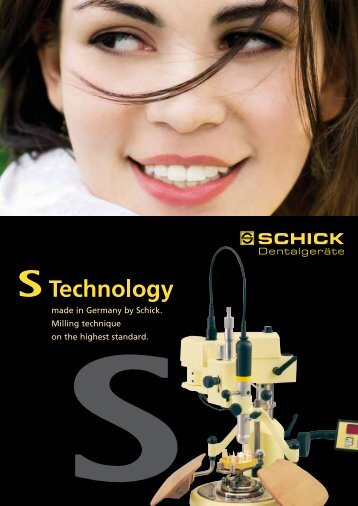 made in Germany by Schick. Milling technique on the ... - Den-star.ru