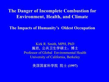 The Danger of Incomplete Combustion for Environment, Health, and ...