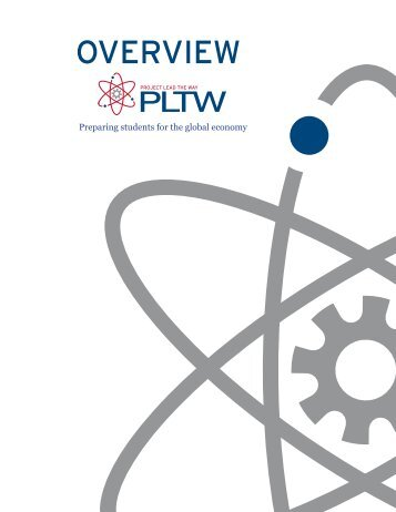 PLTW Overview - Project Lead the Way