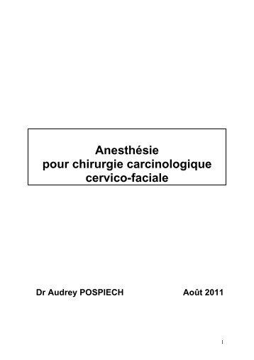 Anesthésie pour chirurgie carcinologique cervico-faciale