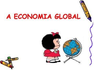 A ECONOMIA GLOBAL