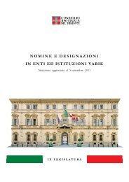 nomine e designazioni in enti ed istituzioni varie - Consiglio ...