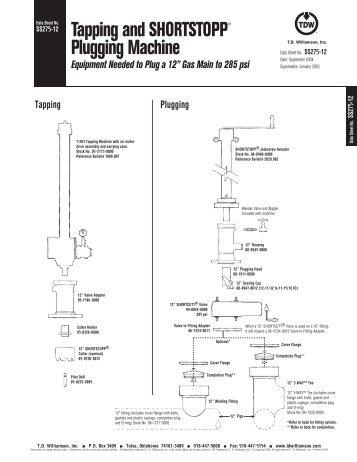 SHORTSTOPP® 275 12 Inch Data Sheet - T.D. Williamson, Inc.
