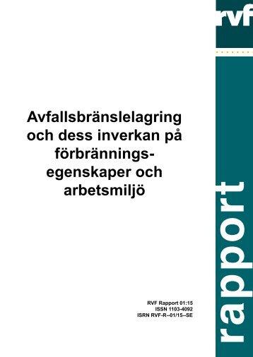 2001:15 Avfallsbränslelagring och dess inverkan på ... - Avfall Sverige