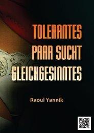 Tolerantes Paar sucht Gleichgesinntes - Raoul Yannik