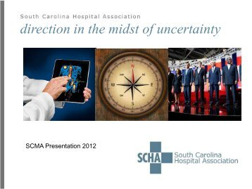 direction in the midst of uncertainty - South Carolina Medical ...
